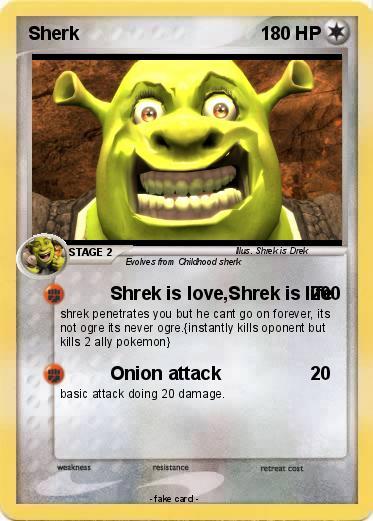 pokémon sherk 10 10 shrek is love shrek is life my pokemon card