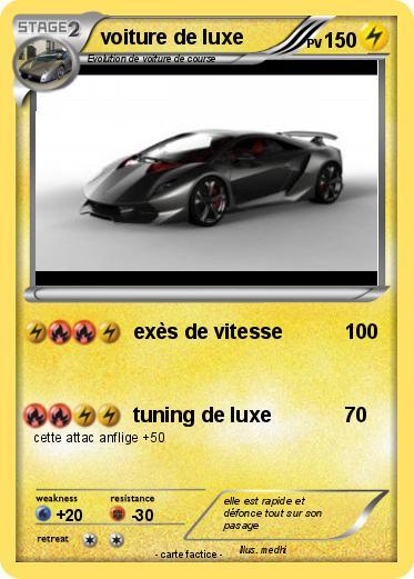 Pok mon voiture de luxe 9 9 ex s de vitesse ma carte - Dessin de voiture de luxe ...