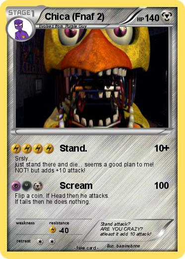 Pok 233 Mon Chica Fnaf 2 1 1 Stand My Pokemon Card