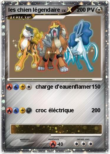 Pok mon les chien legendaire 39kx charge d 39 eauenflamer ma carte pok mon - Photo de pokemon legendaire ...