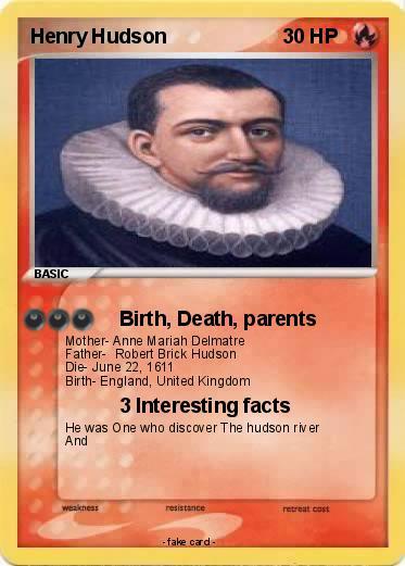 Pokémon Henry Hudson 19 19 - Birth, Death, parents - My Pokemon Card