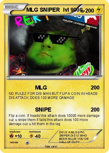 Pokémon Mlg Epic Sniper Mlg My Pokemon Card