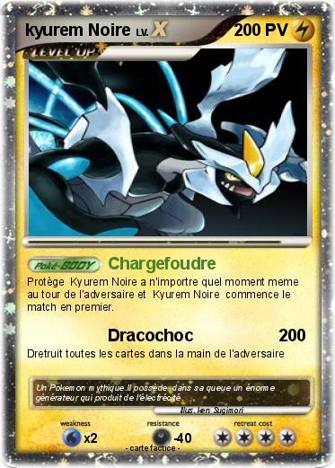 Pok mon kyurem noire 9 9 chargefoudre ma carte pok mon - Pokemon kyurem noir ...