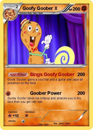 pokémon goofy goober x sings goofy goober my pokemon card