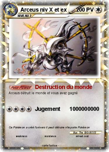 Pok mon arceus niv x et ex destruction du monde ma carte pok mon - Tout les carte pokemon ex du monde ...