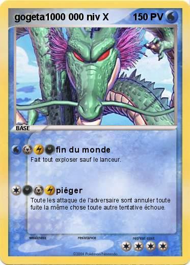 Pok mon gogeta1000 000 niv x fin du monde ma carte pok mon - Tout les carte pokemon ex du monde ...