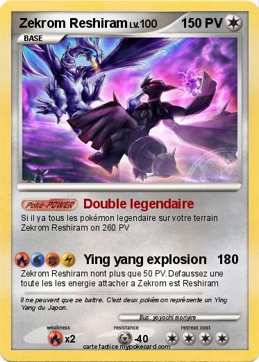 Pok mon zekrom reshiram 8 8 double legendaire ma carte - Pokemon legendaire a colorier ...