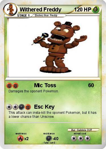 Pokémon Withered Freddy 84 84 - Mic Toss - My Pokemon Card