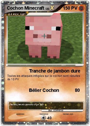 Pok mon cochon minecraft 2 2 tranche de jambon dure ma carte pok mon - Minecraft cochon ...