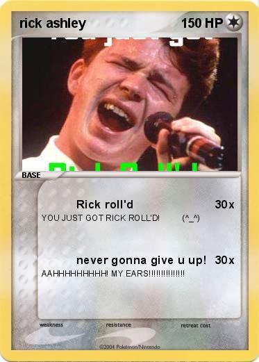 pokémon rick ashley rick roll d my pokemon card