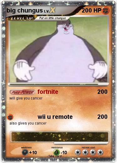 Pokemon Big Chungus 60 60 Fortnite My Pokemon Card