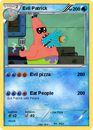 pokémon evil patrick 13 13 evil pizza my pokemon card