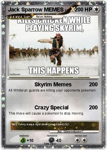 Pokémon Jack Sparrow Memes Skyrim Memes My Pokemon Card