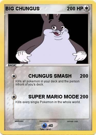 Pokemon Big Chungus 104 104 Chungus Smash My Pokemon Card