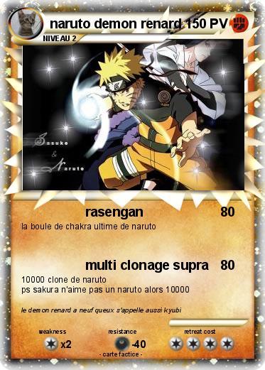 Pok mon naruto demon renard 38 38 rasengan ma carte pok mon - Coloriages naruto demon renard ...