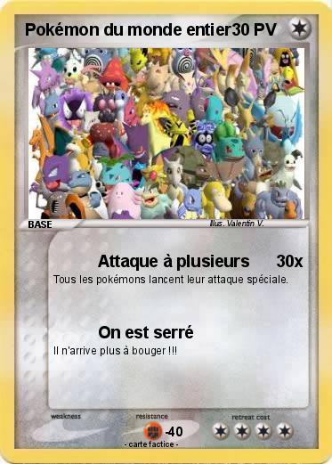 Pok mon pokemon du monde entier attaque plusieurs ma carte pok mon - Tout les carte pokemon ex du monde ...