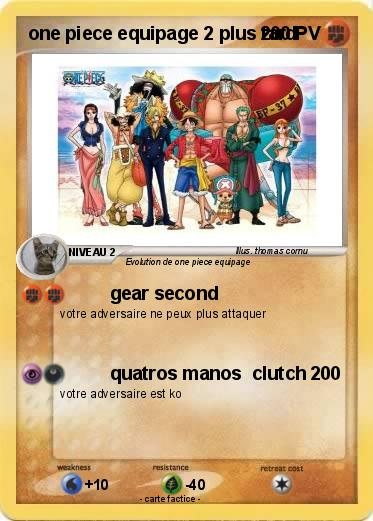 Pok mon one piece equipage 2 plus tard gear second ma - One piece 2 ans plus tard wanted ...