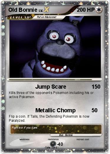 Pok 233 Mon Old Bonnie Jump Scare My Pokemon Card
