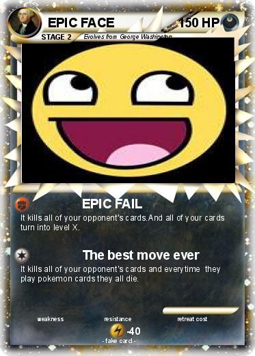 pok233mon epic face 59 59 epic fail my pokemon card
