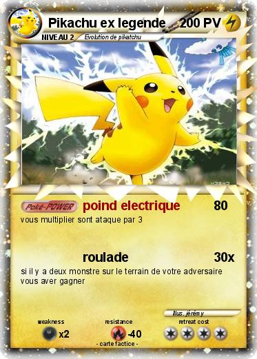 Pok mon pikachu ex legende poind electrique ma carte - Carte pokemon legendaire ex ...