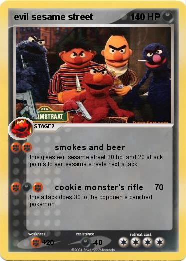 pok233mon evil sesame street smokes and beer my pokemon card