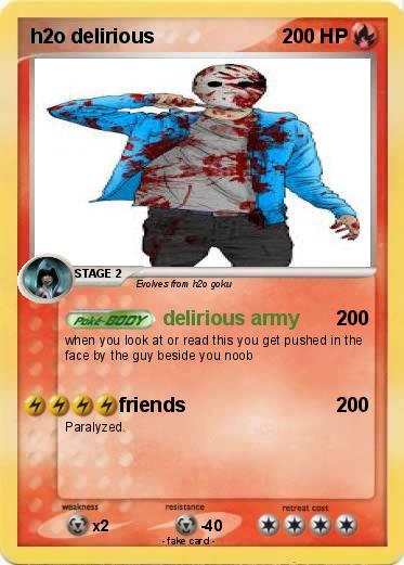 Pokémon h2o delirious 14 14 - delirious army - My Pokemon Card