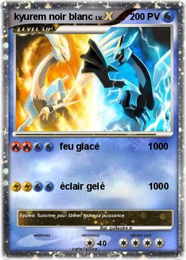 Pok mon kyurem noir blanc 2 2 feu glac 1000 ma carte - Carte pokemon kyurem blanc ex ...