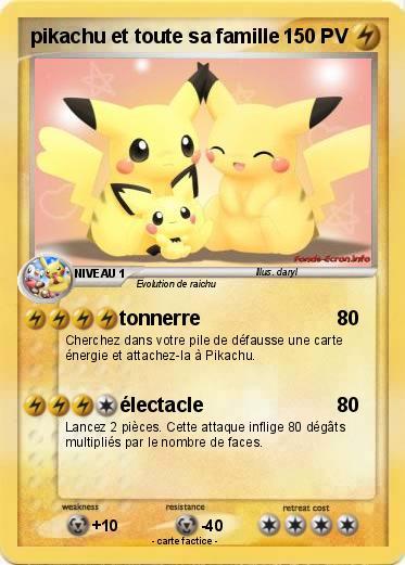 Pok mon pikachu et toute sa famille tonnerre ma carte pok mon - Pokemon famille pikachu ...