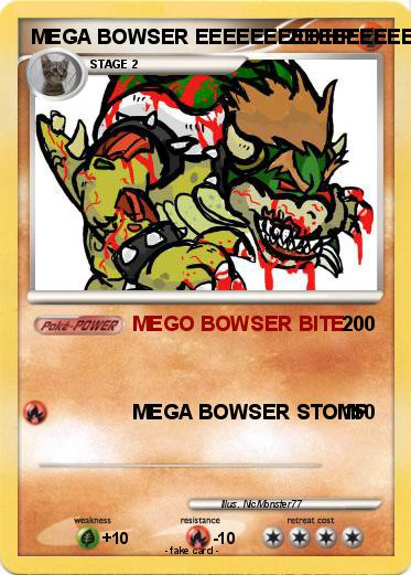 pok233mon mega bowser 73 73 mego bowser bite my pokemon card