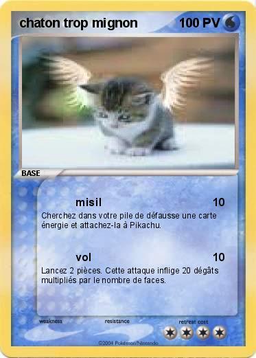 Pokémon chaton trop mignon 1 1 - misil - Ma carte Pokémon
