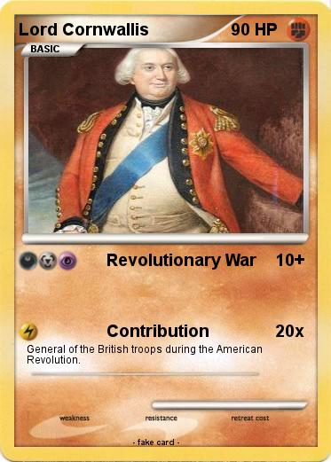 pokémon lord cornwallis 2 2 revolutionary war my pokemon card