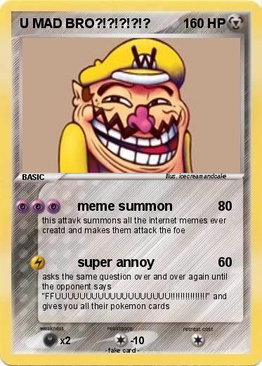 Pokemon U Mad Bro 3 3 Meme Summon My Pokemon Card Cloudy Girl Pics