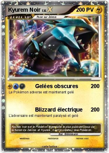 Pok mon kyurem noir 145 145 gel es obscures ma carte - Pokemon legendaire blanc 2 ...