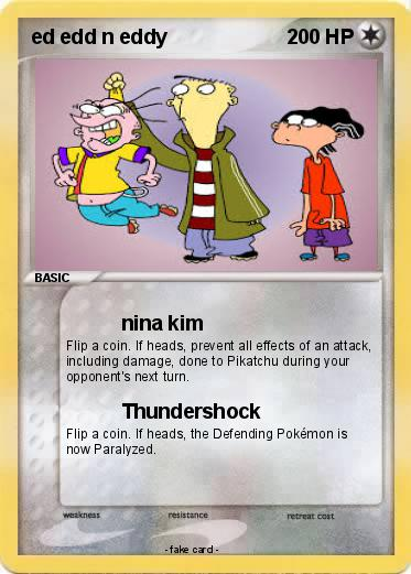 Pokémon ed edd n eddy 22 22 - nina kim - My Pokemon Card