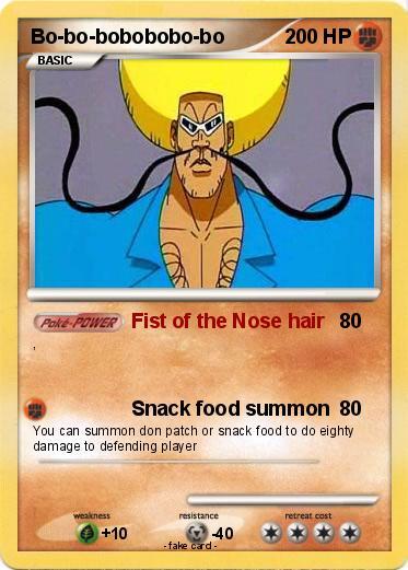 Pokémon Bo Bo Bobobobo Bo Fist Of The Nose Hair My Pokemon Card