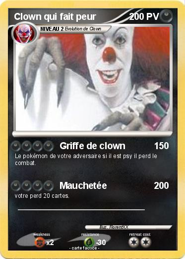 Pokemon Clown Qui Fait Peur 1 1 Griffe De Clown Ma Carte Pokemon