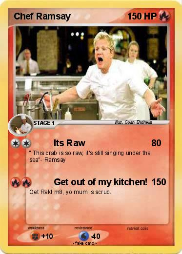 Pokmon Chef Ramsay 2 2 Its Raw My Pokemon Card