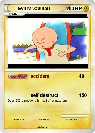 Image of: Wiki Pokemon Evil Mrcaillou Thetvinfo Pokémon Evil Mr Caillou Accident My Pokemon Card