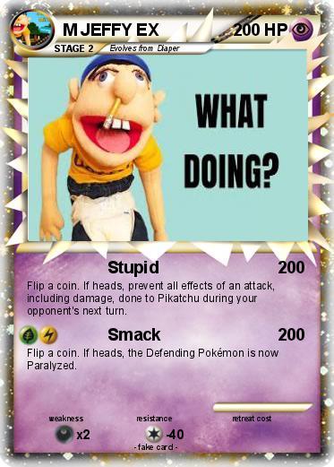 Pokémon Jeffy 37 37 - Pepe Spank - My Pokemon Card |Jeffy Mlg Meme