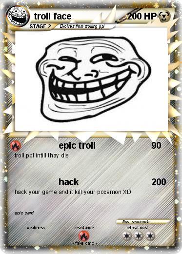 Pokémon troll face 1083 1083 - epic troll - My Pokemon Card