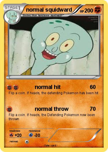 pok233mon normal squidward normal hit my pokemon card