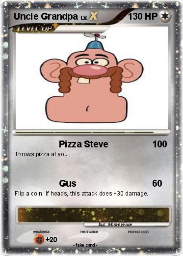 Pokmon Uncle Grandpa 19 19 Pizza Steve My Pokemon Card