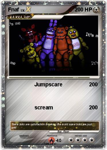 Pok 233 Mon Fnaf 52 52 Jumpscare My Pokemon Card