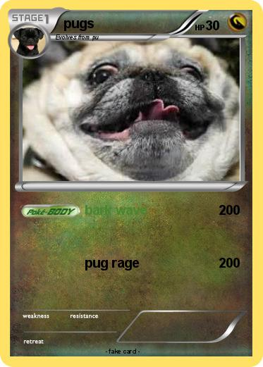 Pokémon Pugs 29 29 Bark Wave My Pokemon Card