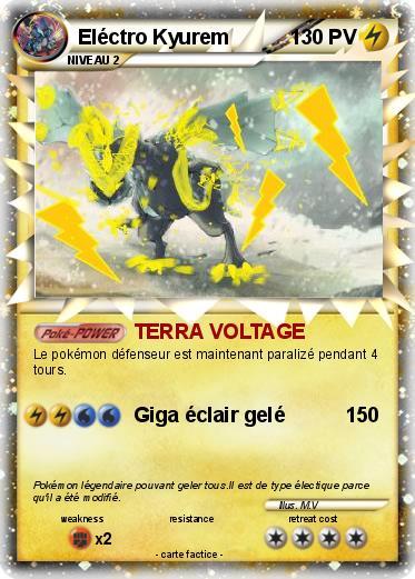 Pok mon electro kyurem terra voltage ma carte pok mon - Pokemon x et y legendaire ...