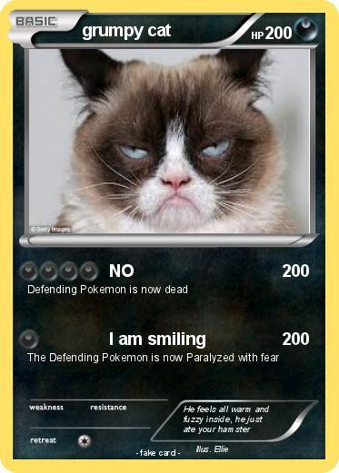 Pokémon Grumpy Cat 700 700 No My Pokemon Card