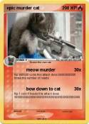 epic murder cat