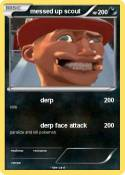 messed up scout