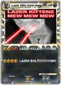Lazer kitty mew