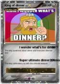 King of dinner